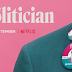 [Trailer] 'The Politician' de Ryan Murphy