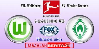 Prediksi Wolfsburg vs Werder Bremen — 2 Desember 2019