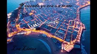 """Pasodoble """"Y Cuando yo era Tonto"""" Comparsa """"Los Listos"""" (2020) con Letra"""