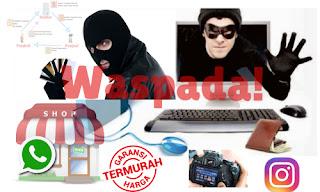 11 Cara MeWaspadai penipuan online shop