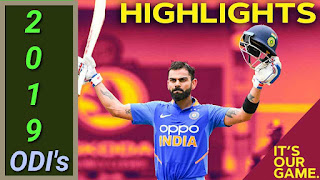 2019 ODI Cricket Matches Highlights Videos Online