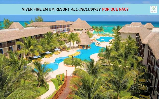 Já considerou viver seus dias FIRE em um resort all-inclusive?