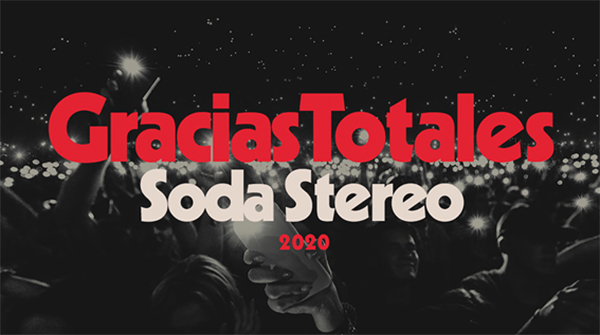 Concierto-Gracias-Totales-Soda-Stereo-Bogotá-Estadio-Campín-agenda-2020