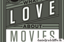 Updated: Daniel Radcliffe featured in book What I Love About Movies