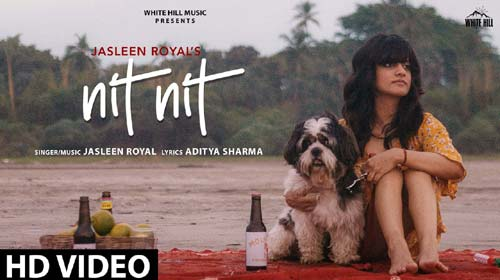 NIT NIT LYRICS – JASLEEN ROYAL