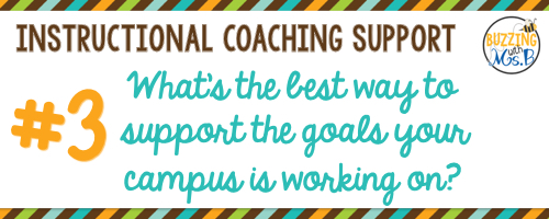 3. What's the best way to support the goals your campus is working on?