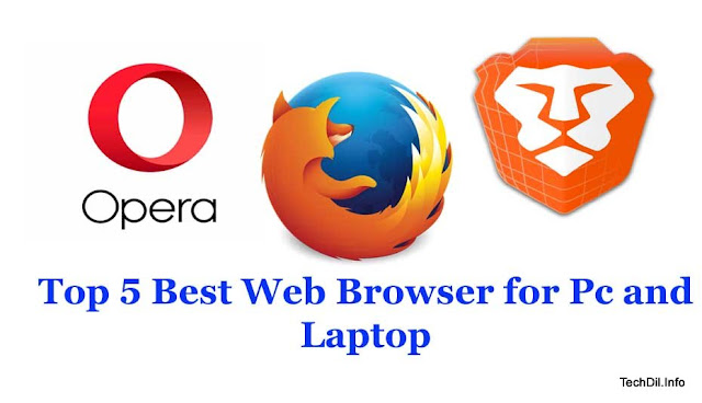 Top 5 Best Web Browser for Pc and Laptop