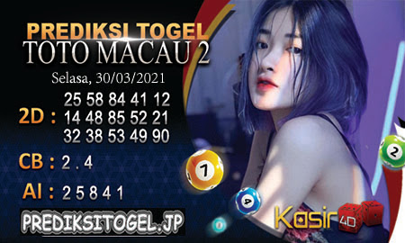 Prediksi Kasir4D Togel Macau Selasa 30 Maret 2021