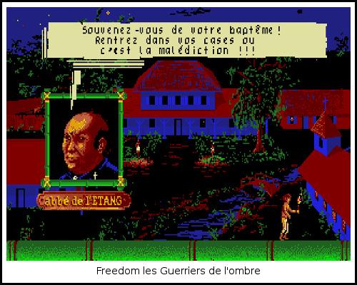 [TEST]ROM - Les Guerriers de l'ombre - Atari St/Amiga Freedom4