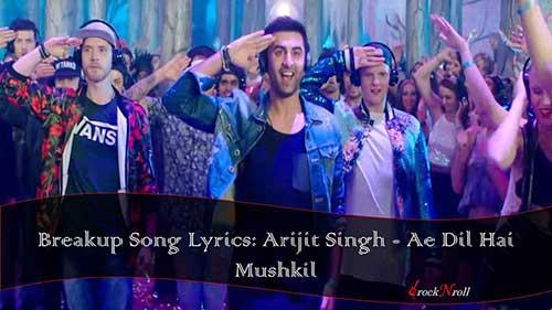 Breakup-Song-Lyrics-Arijit-Singh-Ae-Dil-Hai-Mushkil