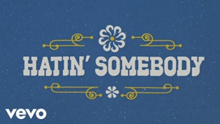 Hatin' Somebody Lyrics - Brothers Osborne