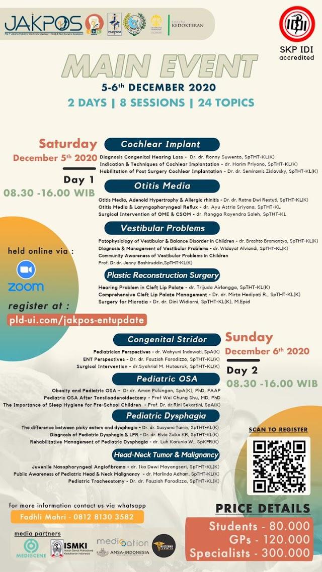 1st Jakarta Pediatric Otorhinolaryngology - Head & Neck Srugery Symposium (JAKPOS) in conjunction with 7th ENT Update mempersembahkan Simposium Virtual yang akan mengupas tuntas masalah kesehatan THT-KL pada pediatrik.