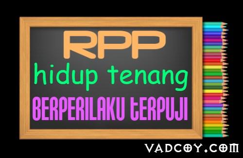 RPP PAI Kelas 3 Tahun 2021/2022, Materi Hidup Tenang Berperilaku Terpuji
