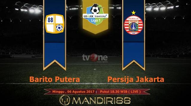 Prediksi Bola : Barito Putera Vs Persija Jakarta , Minggu 06 Agustus 2017 Pukul 18.30 WIB @ TVONE