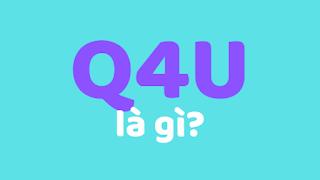 q4u là gì