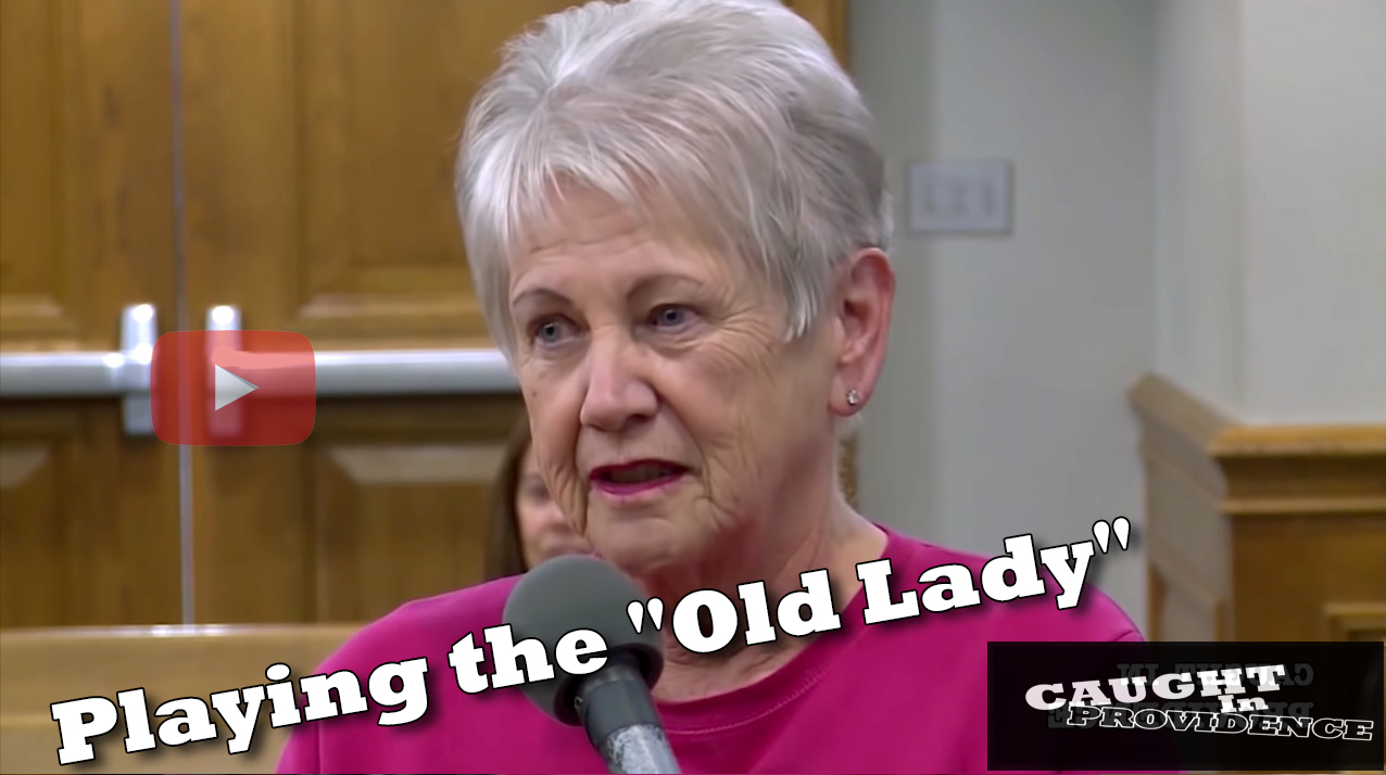 """Caught In Providence: Playing the """"Old Lady"""" Card"""