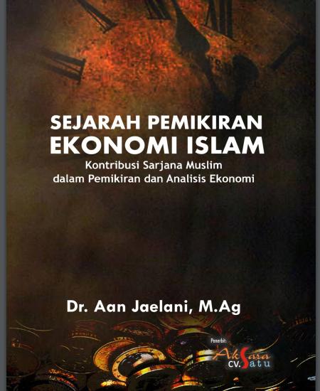Buku Sejarah Pemikiran Ekonomi Islam: Kontribusi Sarjana Muslim dalam Pemikiran dan Analisis Ekonomi (Download PDF Gratis !!!!)