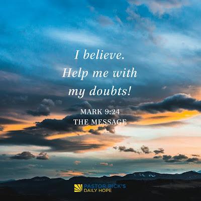 Help Me Overcome My Unbelief by Rick Warren