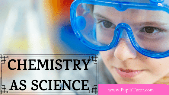 What Is Chemistry In Simple Words | Why Chemistry Is A Science? | Chemistry Meaning, History, Concept And Importance In Science | Why Is Chemistry Known And Considered As The Central Science | Nature Of Chemistry As A Science | Types And Branches Of Chemistry - Bio, Physical, Analytical, Inorganic, Organic, Neuro | Chemistry As A Branch Of Science | Why Is Chemistry Known As Experimental Science | How Did The Development Of Tools Contribute To Chemistry As A Science