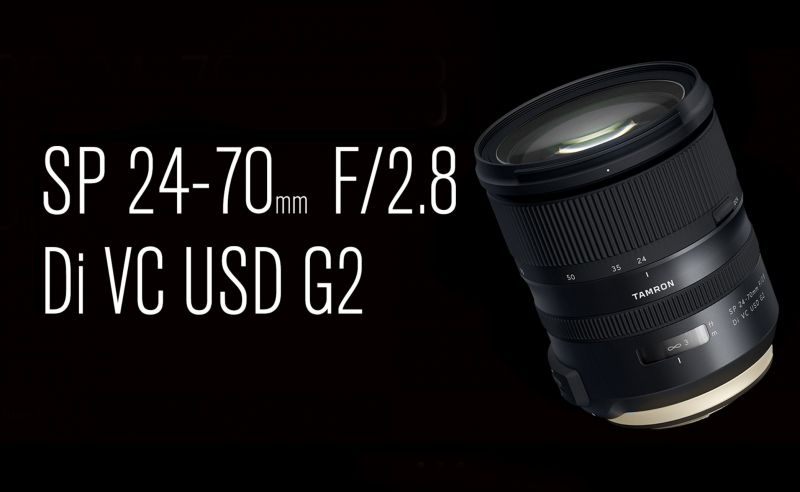 Новый объектив Tamron SP 24-70mm f/2.8 Di VC USD G2