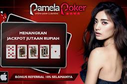 PAMELAPOKER Situs IDN Poker Online dan Situs Judi Deposit Pulsa