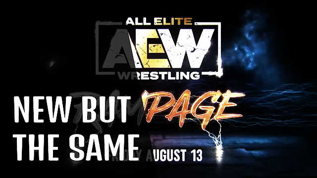 AEW RAMPAGE Is NEW But The SAME