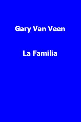 Gary Van Veen-La Familia-