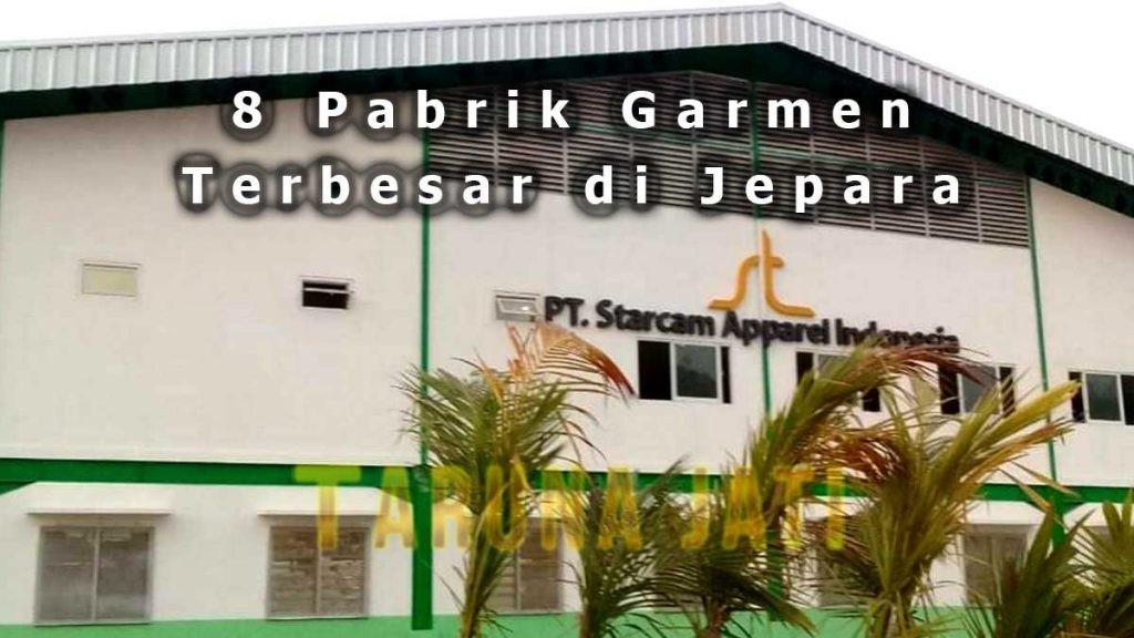 PT. Starcam Apparel Indonesia Jepara