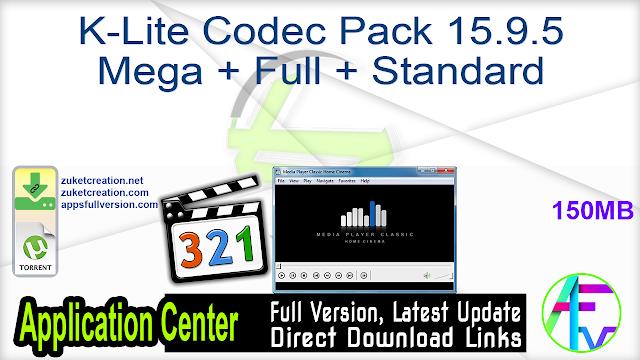 K-Lite Codec Pack 15.9.5 Mega + Full + Standard