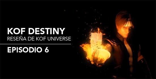 http://kofuniverse.blogspot.mx/2017/09/resena-de-kof-destiny-episodio-6.html