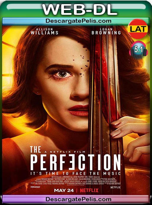 The Perfection (2019) 1080P WEB-DL Latino – Ingles