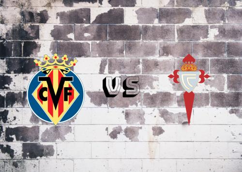 Villarreal vs Celta de Vigo  Resumen