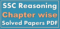 SSC Reasoning Chapter wise Solved Papers PDF