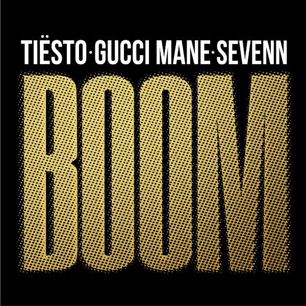 Tiësto, Gucci Mane & Sevenn - BOOM - Single Cover
