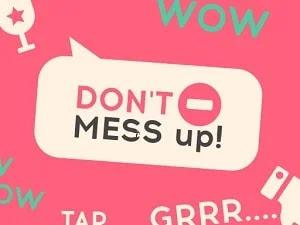 Karışıklık Etmeyin - Don't Mess Up