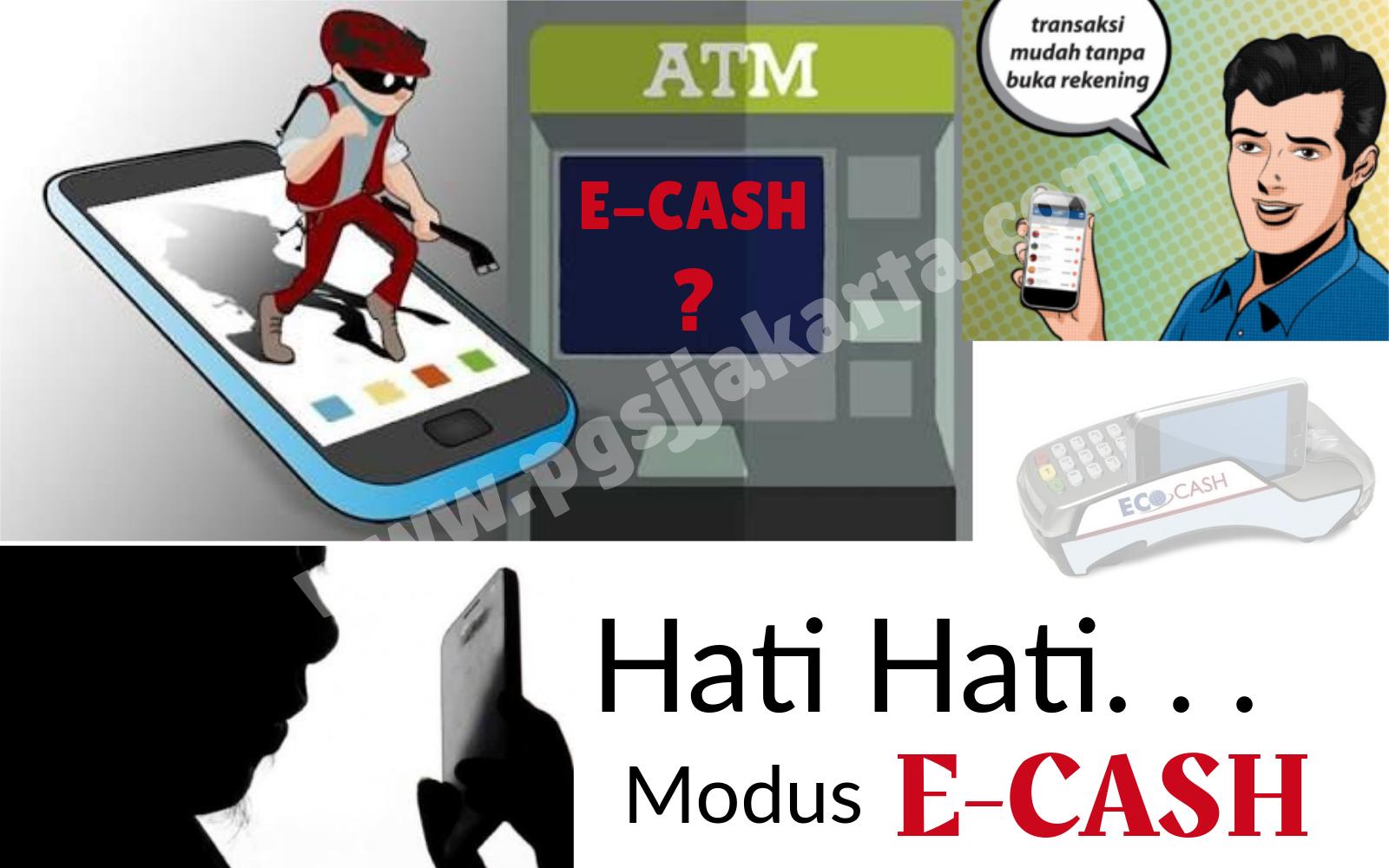 Hati Hati Modus Penipuan Pembayaran E Cash Pgsj Online
