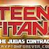 #Animación - Teen Titans: El Contraro de Judas (2017) [MEGA] [Openload]   Dual (Latino-Inglés) Calidad Full HD 1080p