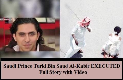Why Saudi Prince Turki Bin Saud Al Kabir EXECUTED Full STORY With Executed Leak Video Watch