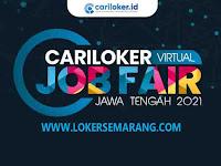 CariLoker Virtual Job Fair Jawa Tengah 2021 Tanggal 4-5 Agustus