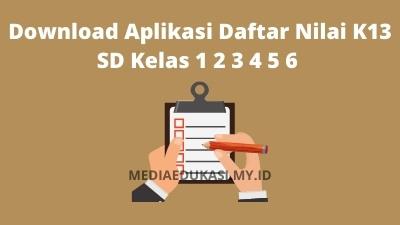 Download Aplikasi Daftar Nilai K13 SD