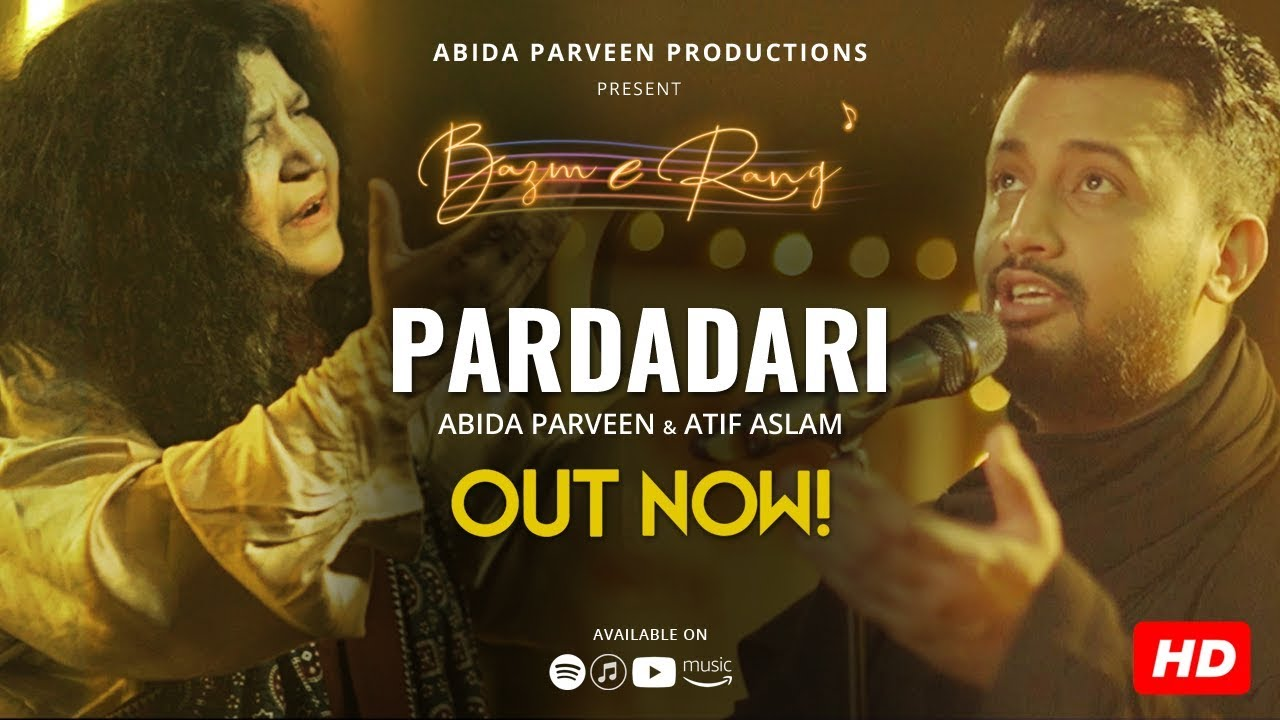 Atif Aslam & Abida Parveen,Pardadaari Lyrics
