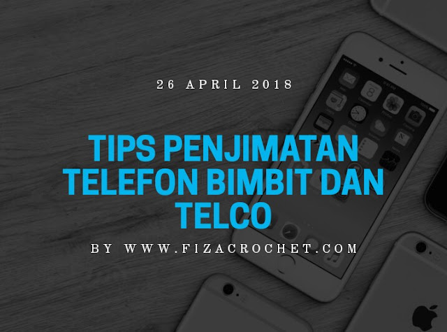 Tips penjimatan telefon bimbit dan telco
