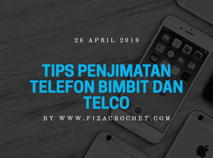 Tips Penjimatan untuk telefon bimbit dan telco