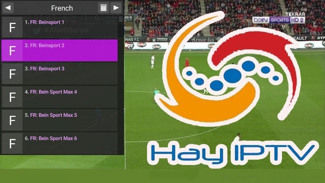 تحميل تطبيقHAY IPTV  أندرويد و للايفون لمشاهدة المباريات مجاني