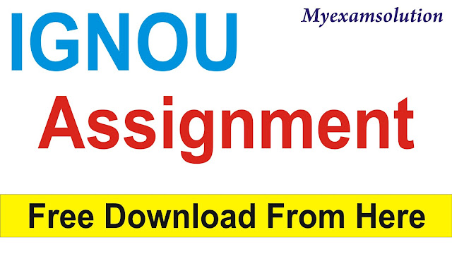 IGNOU Assignment 2020-21; Free Download IGNOU Assignments; IGNOU Assignment;