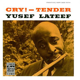 Yusef Lateef - Cry! - Tender