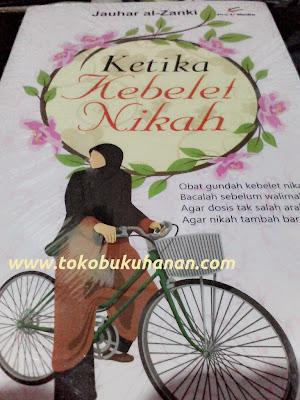 Buku : Ketika Kebelet Nikah : Jauhar al-Zanki : Proumedia