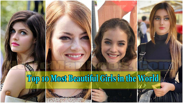 Top 10 Most Beautiful Girls in the World 2021