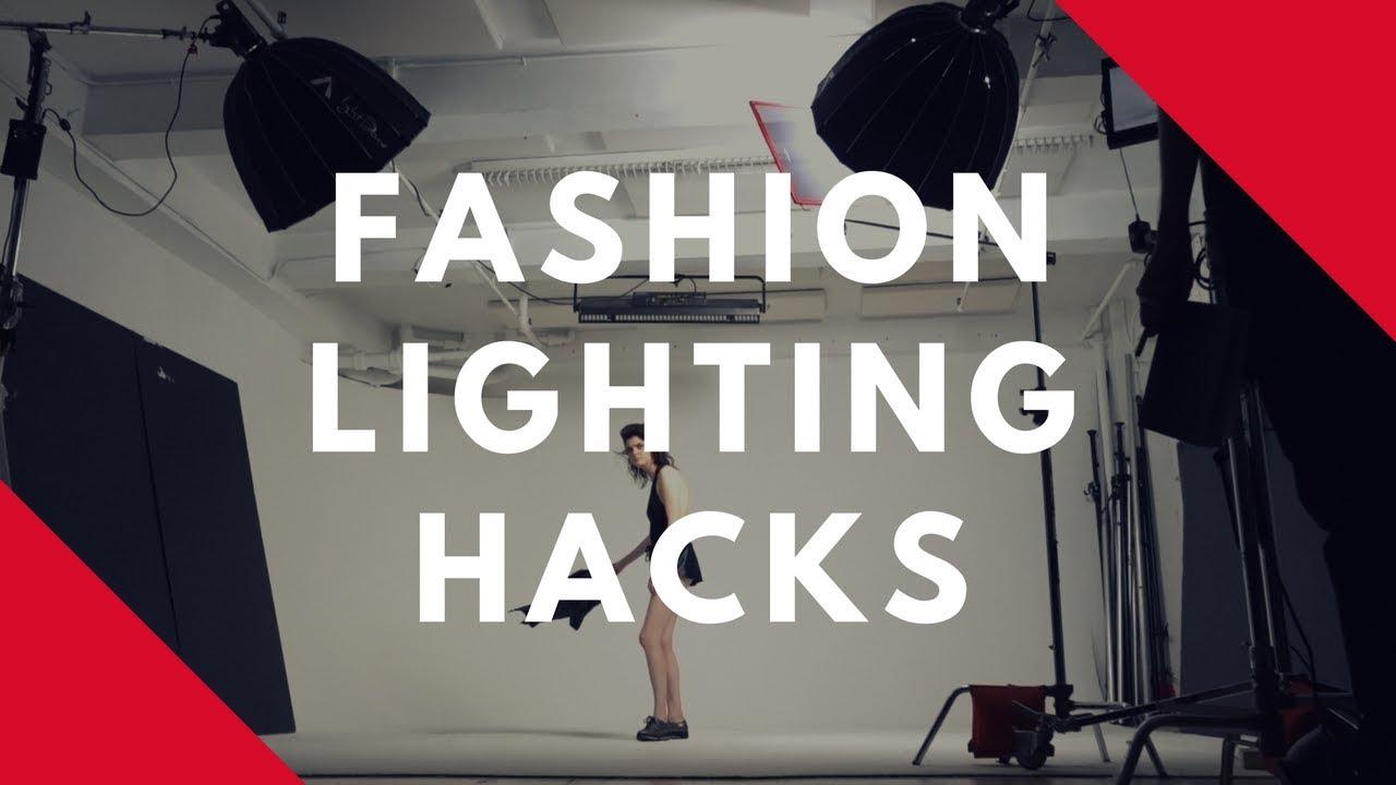 4 Fashion Lighting HACKS You Need To Know!