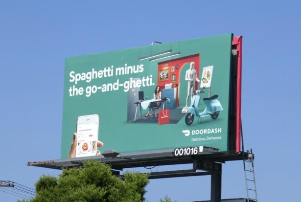Spaghetti minus go-and-getti DoorDash billboard